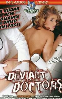 Deviant Doctors