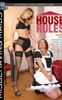 House Rules Misbehaving Maids